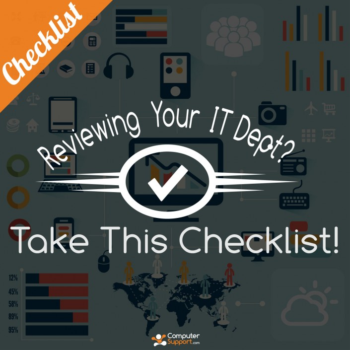 Evaluating Your IT Department? Take This Checklist!