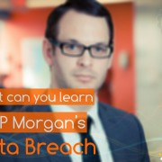 What Can You Learn from JP Morgan's Data Breach
