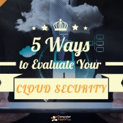 Five Ways To Evaluate Your Cloud Security