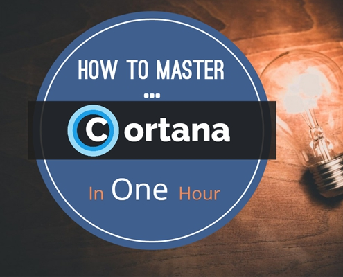 Master Cortana in One Hour