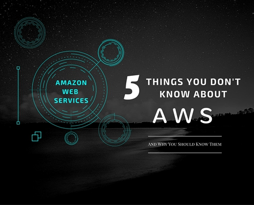 AWS - 5 Things You Don't Know