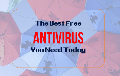 The Best Free Antivirus You Need Today