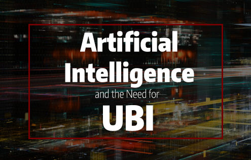 Artificial Intelligence and the Need for UBI