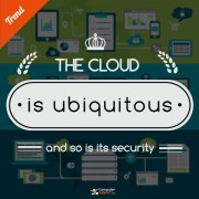 The cloud is ubiquitous