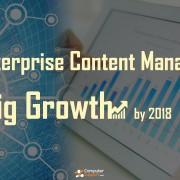 Enterprise Content Management To See Big Growth By 2018