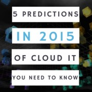 5 Predictions in 2015 of cloud IT