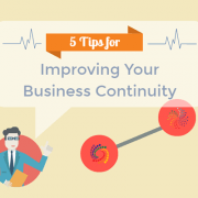 Improve Business Continuity