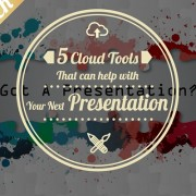 5 Cloud Tools That Can Help with Your Next Presentation