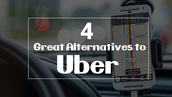 4 Great Alternatives to Uber