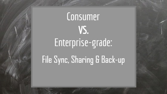 Consumer vs. Enterprise-grade