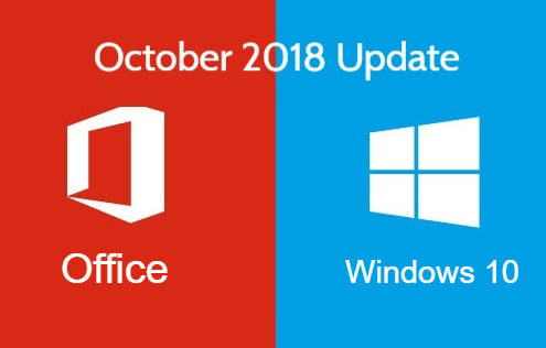 Windows & Office October 2018 Update