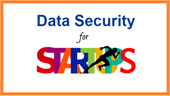 Data Security For Startups